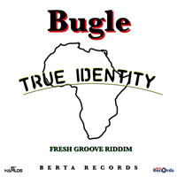 Bugle - True Identity - Single