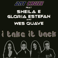 Sheila E - I Take It Back (feat. Sheila E, Gloria Estefan & Wes Quave)