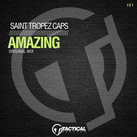 Saint Tropez Caps - Amazing (Original Mix)