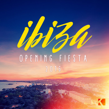 Various Artists - Ibiza Opening Fiesta 2016