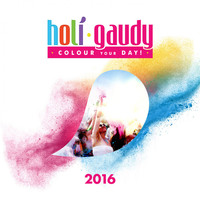 Various Artists - Holi Gaudy 2016 - Colour Your Day!