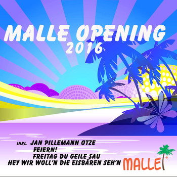 Various Artists - Malle Opening 2016