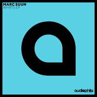 Marc Suun - Whats EP