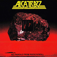 Alcatrazz - No Parole From Rock N' Roll