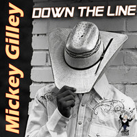 Mickey Gilley - Down the Line