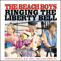 Beach Boys - Ringing the Liberty Bell (Live)