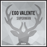 Ego Valente - Superman