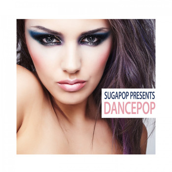 Various Artists - Sugapop Presents Dancepop