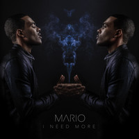 Mario - I Need More - Single