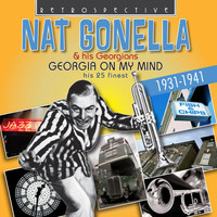 Nat Gonella & His Georgians - Nat Gonella: Georgia on My Mind