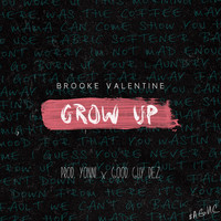 Brooke Valentine - Grow Up - Single