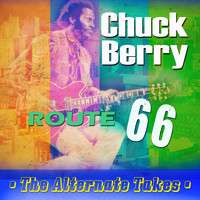 Chuck Berry - Route 66 - The Alternate Takes