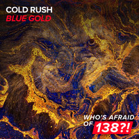 Cold Rush - Blue Gold