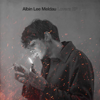 Albin Lee Meldau - Lovers EP