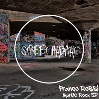 Franco Rossi - Marble Rock EP