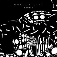 Gorgon City - Doubts