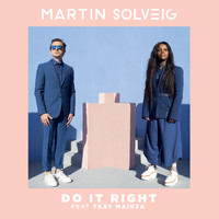 Martin Solveig - Do It Right