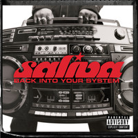 Saliva - Back Into Your System (Explicit)