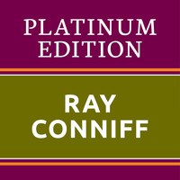 Ray Conniff - Ray Conniff - Platinum Edition