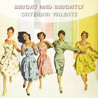 Caterina Valente - Bright And Brightly