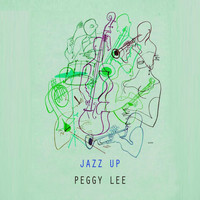 Peggy Lee - Jazz Up