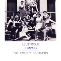 The Everly Brothers - Illustrious Company