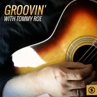 Tommy Roe - Groovin' with Tommy Roe