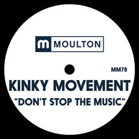 Kinky Movement - Don't Stop The Music