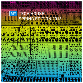 Various Artists - My Tech House - Spring Edition 2016