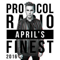 Nicky Romero - Protocol Radio - April's Finest 2016