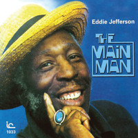 Eddie Jefferson - The Main Man