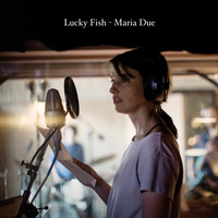 Maria Due - Lucky Fish