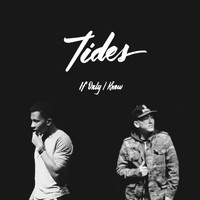 Tides - If Only I Knew
