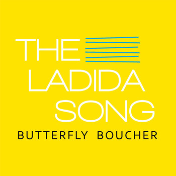 Butterfly Boucher - The Ladida Song