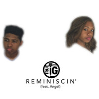 Angel - Reminiscin' (feat. Angel)