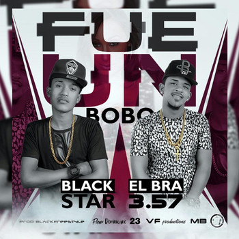 Black Star - Fue un Bobo (feat. Black Star)