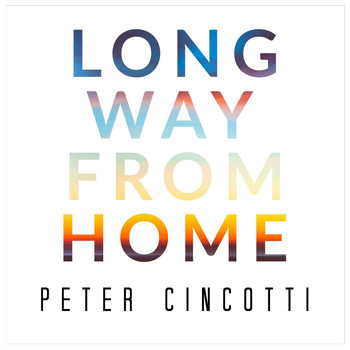 Peter Cincotti - Long Way from Home