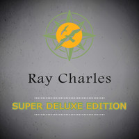 Ray Charles - Super Deluxe Edition