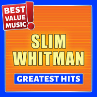 Slim Whitman - Slim Whitman - Greatest Hits