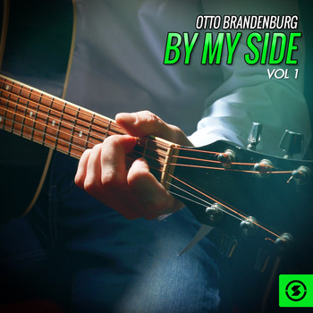Otto Brandenburg - By My Side, Vol. 1