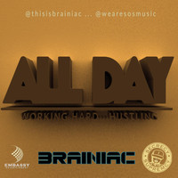 Brainiac - All Day (feat. S.O.S Music)