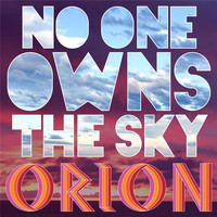 Orion - No One Owns the Sky