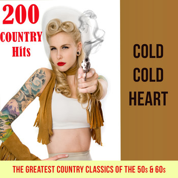 Various Artists - Cold cold heart - 200 Country Hits