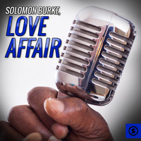 Solomon Burke - Love Affair