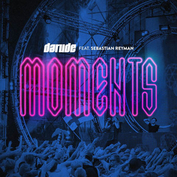 Darude - Moments (feat. Sebastian Reyman)