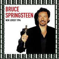 Bruce Springsteen - Long Branch, New Jersey, August 20th, 1994 (Remastered, Live On Broadcasting)