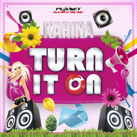Karina - Turn It On