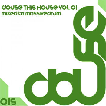 Various Artists - Douse This House, Vol. 01