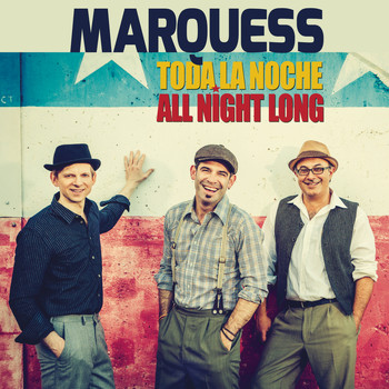 Marquess - Toda la noche (All Night Long)