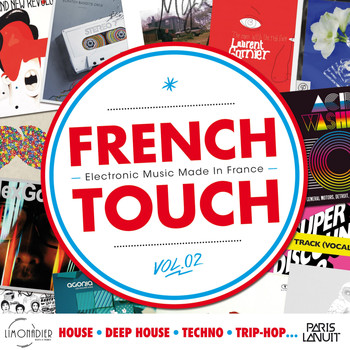 Various Artists / - French Touch Vol. 2 : Electronic Music Made In France (House, Deep House, Techno, Trip-Hop...)